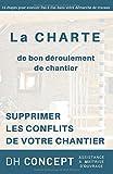 Telecharger Livres Supprimer les Conflits de votre Chantier La Charte de bon deroulement de chantier (PDF,EPUB,MOBI) gratuits en Francaise