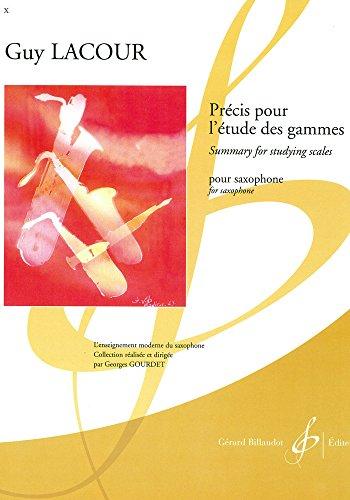 Precis pour l'Etude des Gammes pour saxophone par Guy Lacour