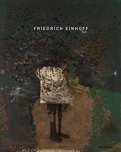 Friedrich Einhoff: Neue Arbeiten