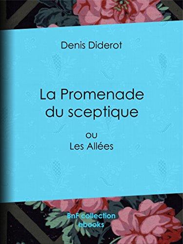 Couverture du livre La Promenade du sceptique: ou Les Allées