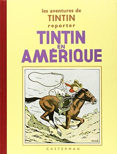Les Aventures de Tintin : Tintin en Amérique : Edition fac-similé en noir et blanc par Hergé