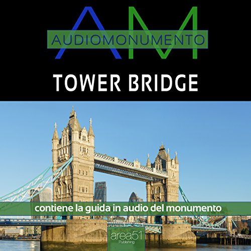 Tower Bridge  Audiolibri