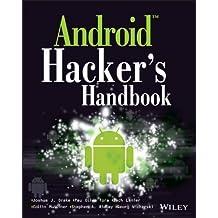 Android Hacker's Handbook by Drake, Joshua J., Lanier, Zach, Mulliner, Collin, Fora, Pau (2014) Paperback