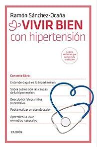 Vivir bien con hipertensión par Ramón Sánchez-Ocaña