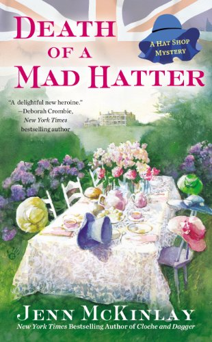 Death of a Mad Hatter (A Hat Shop Mystery Book 2) (English Edition) (Weibliche Mad Hatter)