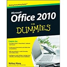 [ [ [ Microsoft Office 2010 for Dummies [With DVD][ MICROSOFT OFFICE 2010 FOR DUMMIES [WITH DVD] ] By Wang, Wallace ( Author )Jul-26-2010 Paperback