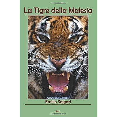 La Tigre Della Malesia