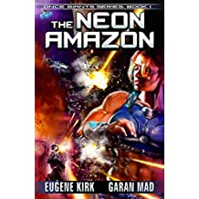 The Neon Amazon (Once Giants Book 1) (English Edition)