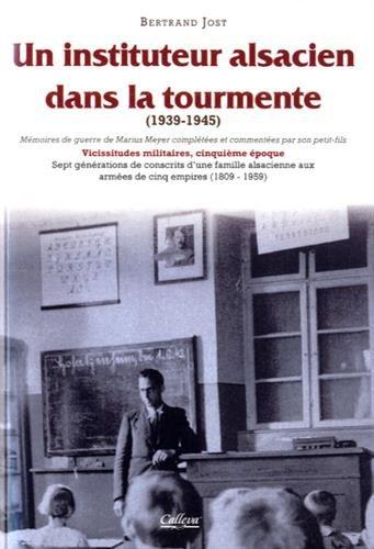 Un instituteur alsacien dans la tourmente (1939-1945) par From Calleva