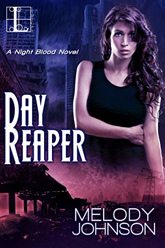Day Reaper (The Night Blood Series) by [Johnson, Melody]