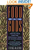 #7: Food of the Gods: The Search for the Original Tree of Knowledge A Radical History of Plants, Drugs, and Human Evolution