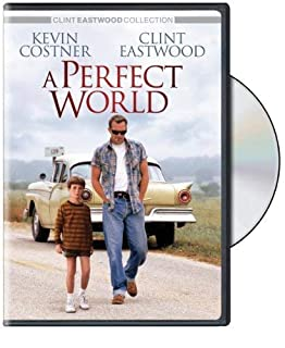 A Perfect World by Kevin Costner