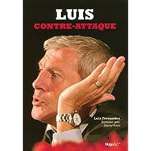 LUIS CONTRE ATTAQUE