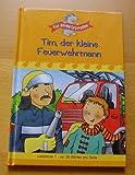 Für kleine Leseratten: Tim, der kleine Feuerwehrmann. Lesestufe 1