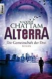 ALTERRA: Die Gemeinschaft der Drei von Maxime Chattam