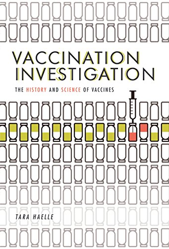 Vaccination Investigation: The History and Science of Vaccines (English Edition)