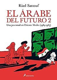 El árabe del futuro II par Riad Sattouf
