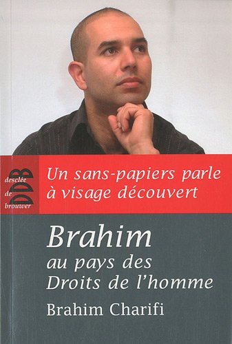 Brahim au pays des Droits de l'homme par Brahim Charifi