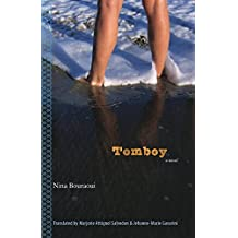 Tomboy (European Women Writers) by Nina Bouraoui (1-Dec-2007) Paperback
