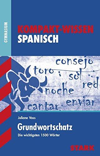 Kompakt-Wissen Gymnasium - Spanisch Grundwortschatz
