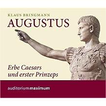 Augustus: Erbe Caesars und erster Prinzeps