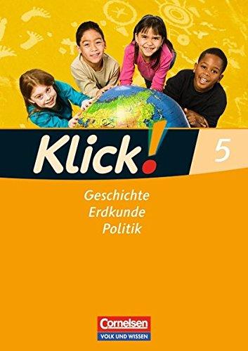 Klick! Geschichte, Erdkunde, Politik - Östliche Bundesländer und Berlin: 5. Schuljahr - Arbeitsheft