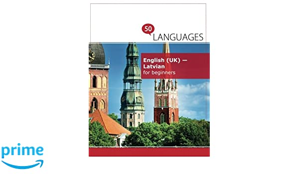 English Uk Latvian For Beginners A Book In 2 Languages Amazon