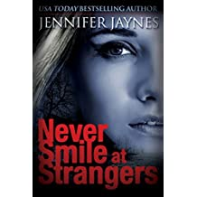 Never Smile at Strangers (Stranger Series Book 1)