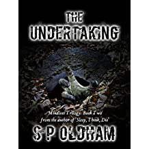 The Undertaking: Mindless Trilogy:Book Two