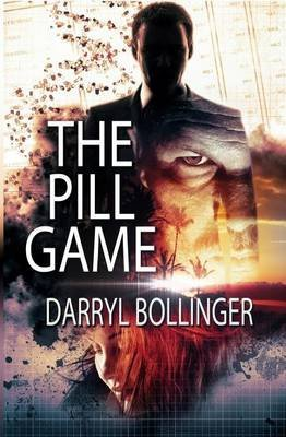 the-pill-game-by-author-darryl-bollinger-published-on-january-2014