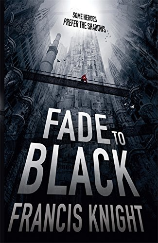 Fade To Black (Rojan Dizon Novels)