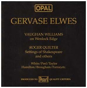 Gervase Elwes sings V.WILLAMS' ON WENLOCK WDGE, & QUILTER, etc