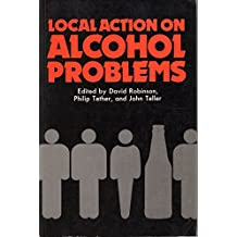 Local Action on Alcohol Problems