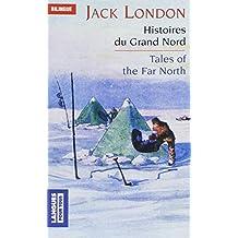 Histoires du Grand Nord, édition bilingue anglais/français