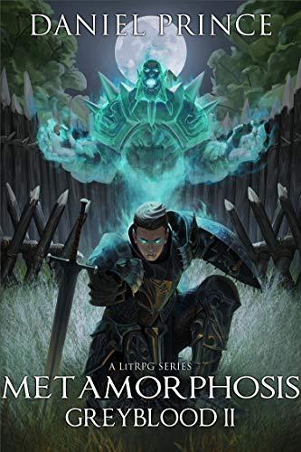 Metamorphosis (Greyblood Book 2): A LitRPG Series (English Edition)