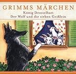 König Drosselbart & Der Wolf und die sieben Geißlein. CD hier kaufen