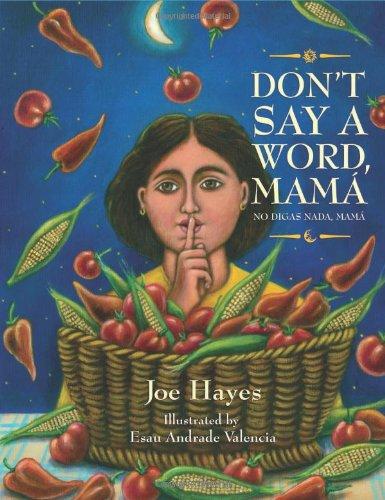 Don't Say a Word, Mama/No Digas Nada, Mama por Joe Hayes