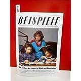 Beispiele . In Niedersachsen Schule machen . Heft Nr. 4/87 , Dezember 1987 . (Fachzeitschrift bein Friedrich in Velber in Zusammenarbeit mit Klett)