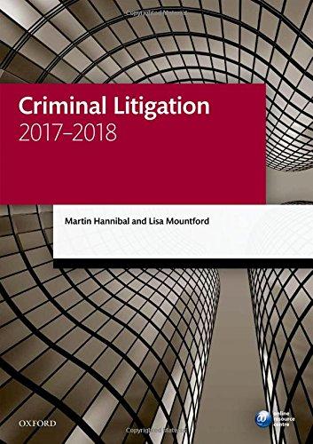 Criminal Litigation 2017-2018 (Legal Practice Course Manuals) par Martin Hannibal
