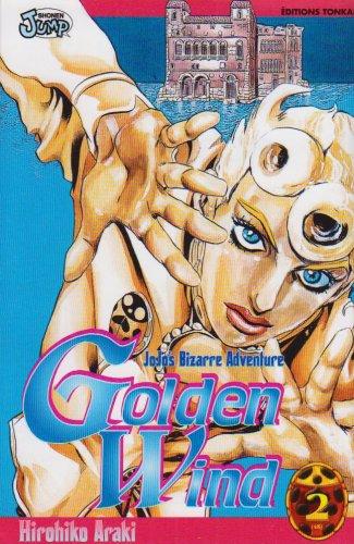Jojo's bizarre adventure - Golden Wind Vol.2 par ARAKI Hirohiko