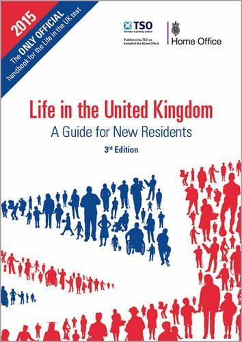 Life in the United Kingdom: a guide for new residents by Great Britain: Home Office (2014-01-01)