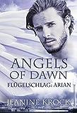 Angels of Dawn: Flügelschlag – Arian
