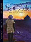 The Pasha's Tale (The Ottoman Cycle Book 4)