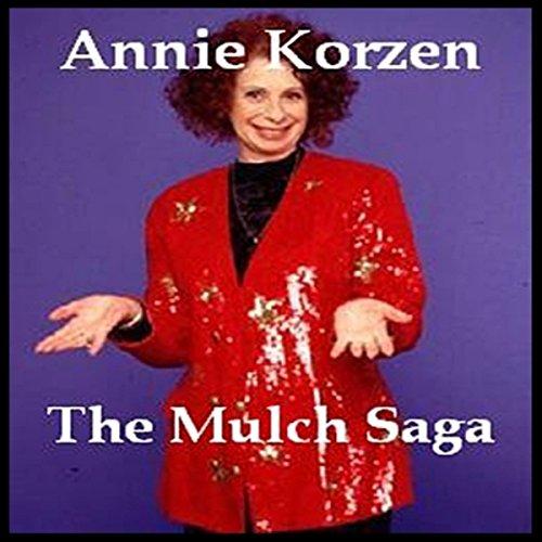 The Mulch Saga  Audiolibri