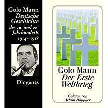Der Erste Weltkrieg. Deutsche Geschichte des 19. und 20. Jahrhunderts (Teil 5)