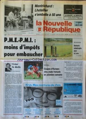 NOUVELLE REPUBLIQUE (LA) [No 14270] du 17/09/1991 - PME ET PMI / MOINS D'IMPOTS POUR EMBAUCHER - CREER LE DECLIC PAR GUENERON - YOUGOSLAVIE / LES COMBATS CONTINUENT ENTRE SERBES ET CROATES - LES SPORTS / FOOT - SECHERESSE / SCENARIO CATASTROPHE POUR LA LOIRE par Collectif