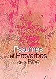 Telecharger Livres Psaumes et proverbes de la Bible (PDF,EPUB,MOBI) gratuits en Francaise