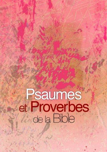 Psaumes et proverbes de la Bible par Société biblique française