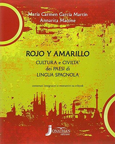 Rojo y amarillo. Per la Scuola media. Con e-book. Con espansione online