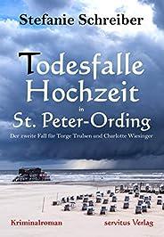Todesfalle Hochzeit in St. Peter-Ording: Der zweite Fall für Torge Trulsen und Charlotte Wiesinger - Kriminalr